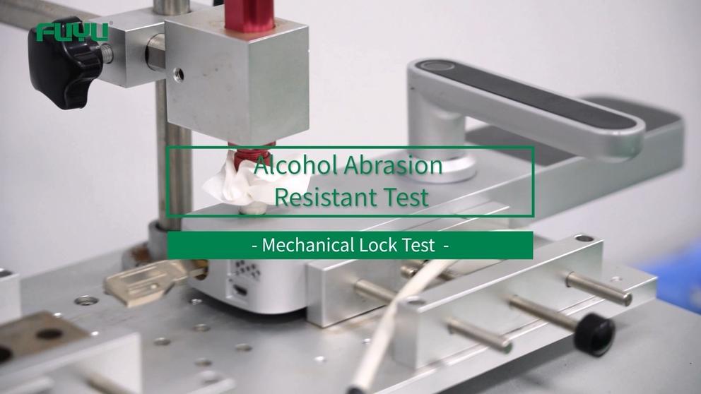 Alcohol Abrasion Resistant Test of FUYU Mechanical Lock Tests