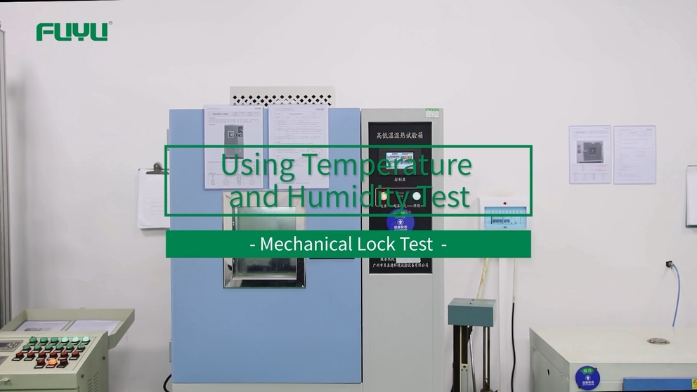 Using Temperature and Humidity Test of FUYU Mechanical Lock Tests